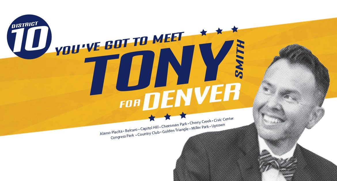 TONY FOR DENVER CAMPAIGN ANNOUNCEMENT