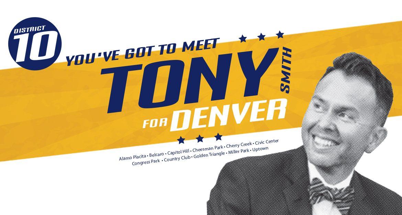 TONY FOR DENVER CAMPAIGN ANNOUNCEMENT